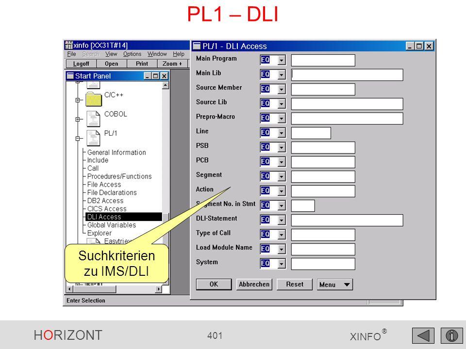HORIZONT 401 XINFO ® PL1 – DLI Suchkriterien zu IMS/DLI