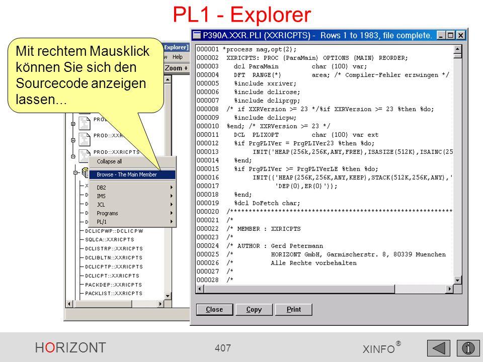 HORIZONT 407 XINFO ® PL1 - Explorer Mit rechtem Mausklick können Sie sich den Sourcecode anzeigen lassen...