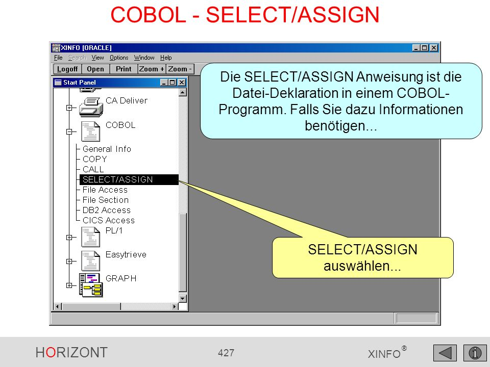 HORIZONT 427 XINFO ® COBOL - SELECT/ASSIGN SELECT/ASSIGN auswählen...