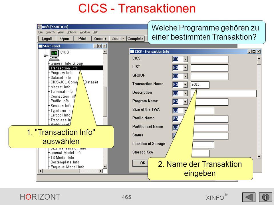 HORIZONT 465 XINFO ® CICS - Transaktionen 1.