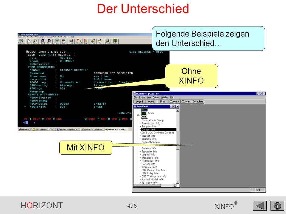 HORIZONT 475 XINFO ® Der Unterschied Ohne XINFO Mit XINFO Folgende Beispiele zeigen den Unterschied…