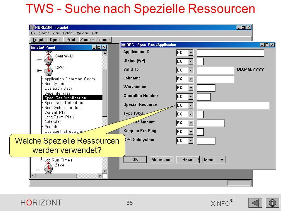 HORIZONT 85 XINFO ® TWS - Suche nach Spezielle Ressourcen Welche Spezielle Ressourcen werden verwendet?