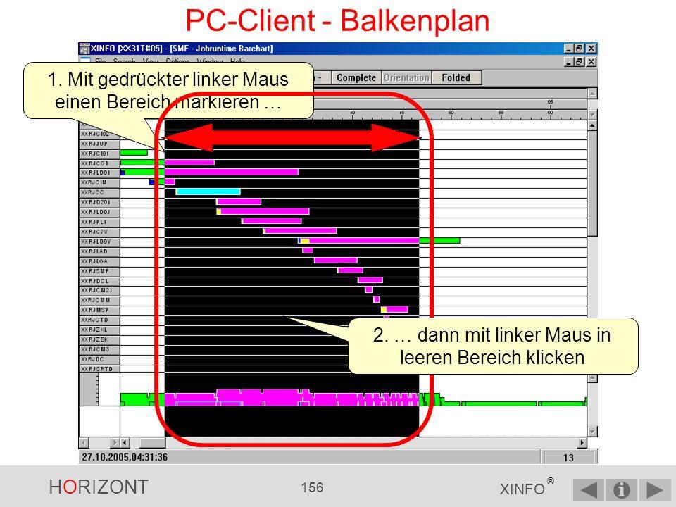 HORIZONT 155 XINFO ® PC-Client - Balkenplan … wird der Netzplan zu dieser Jobstartzeit positioniert