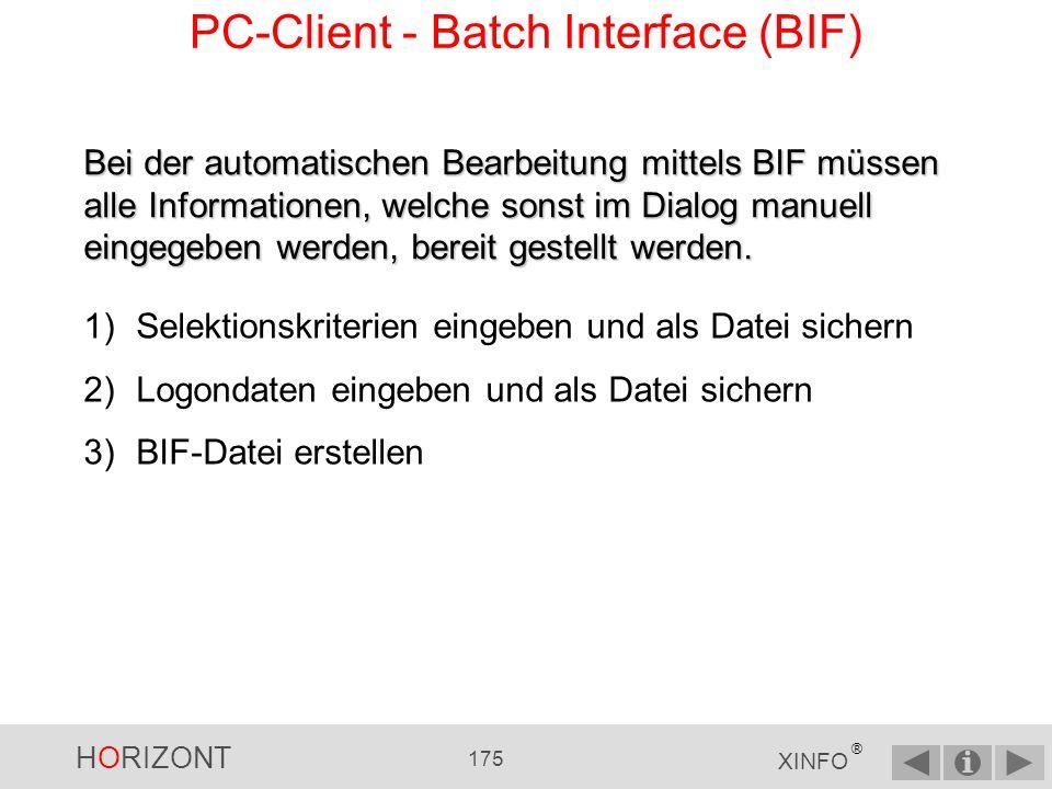 HORIZONT 174 XINFO ® PC-Client - Warum BIF? Wie kann ich diese Tabelle automatisch erstellen?