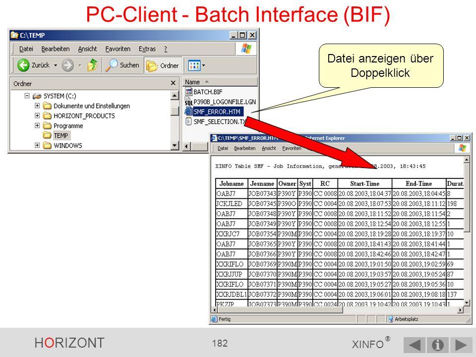 HORIZONT 181 XINFO ® PC-Client - Batch Interface (BIF)