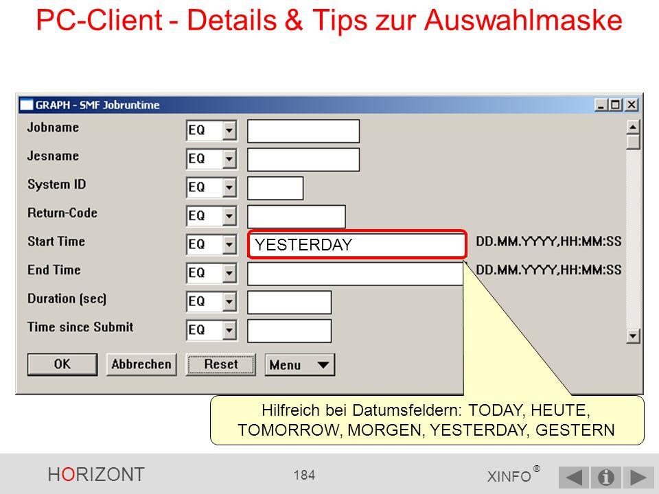 HORIZONT 183 XINFO ® PC-Client - Details & Tips zur Auswahlmaske Es kann mit Wildcards gearbeitet werden...