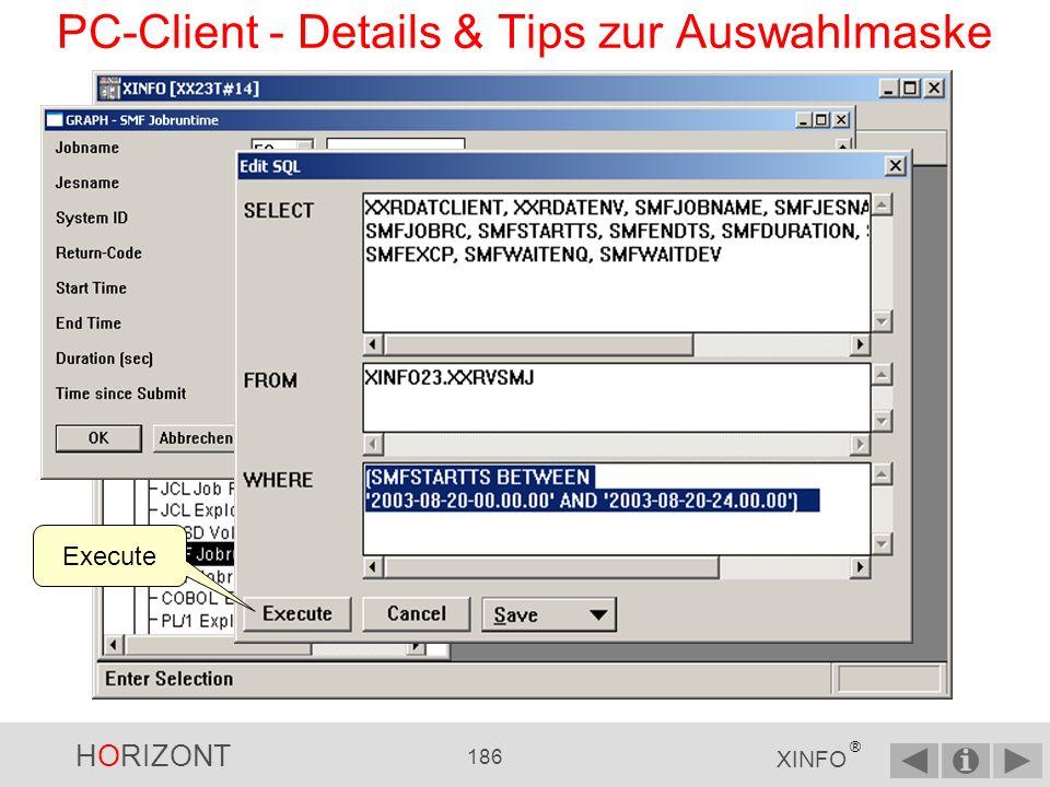 HORIZONT 185 XINFO ® PC-Client - Details & Tips zur Auswahlmaske Über das Menü kann man die Einträge in der Maske sichern und wieder herstellen, sowie sich die generierte SQL anzeigen lassen.