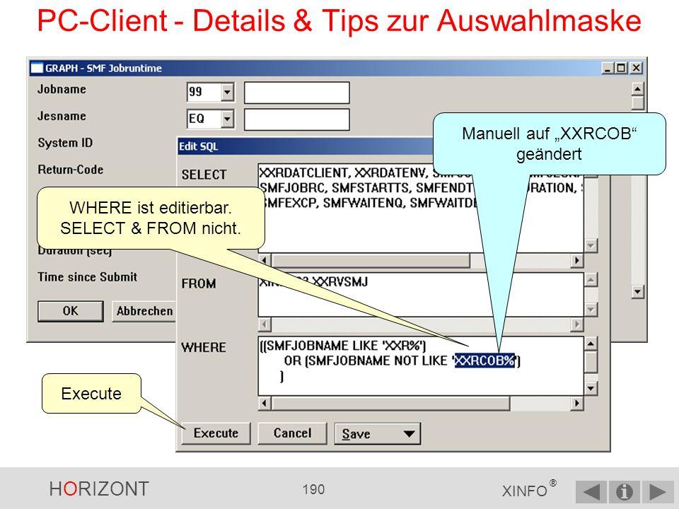 HORIZONT 189 XINFO ® PC-Client - Details & Tips zur Auswahlmaske Das Ergebnis des 99er-Operators.