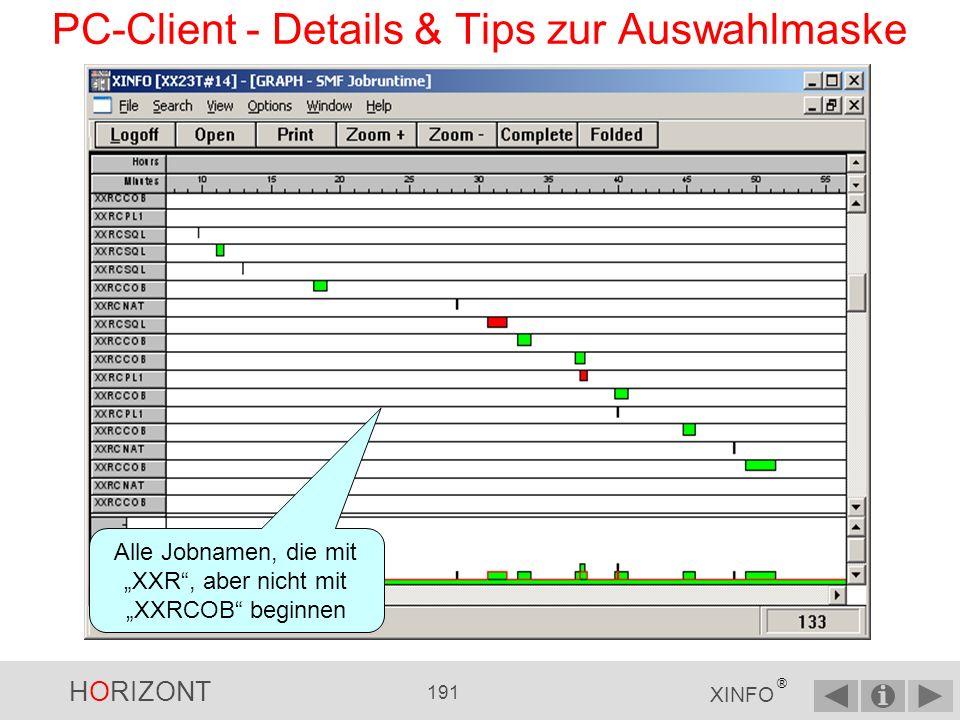 HORIZONT 190 XINFO ® PC-Client - Details & Tips zur Auswahlmaske WHERE ist editierbar.