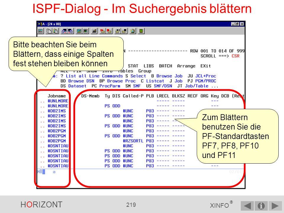HORIZONT 218 XINFO ® ISPF-Dialog - Suchergebnis... das Ergebnis