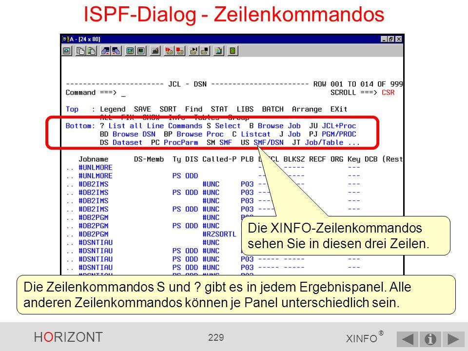 HORIZONT 228 XINFO ® Job Die XINFO-Zeilenkommandos sind Verbindungen zu anderen Daten, vergleichbar mit einem Hyperlink in Webseiten.