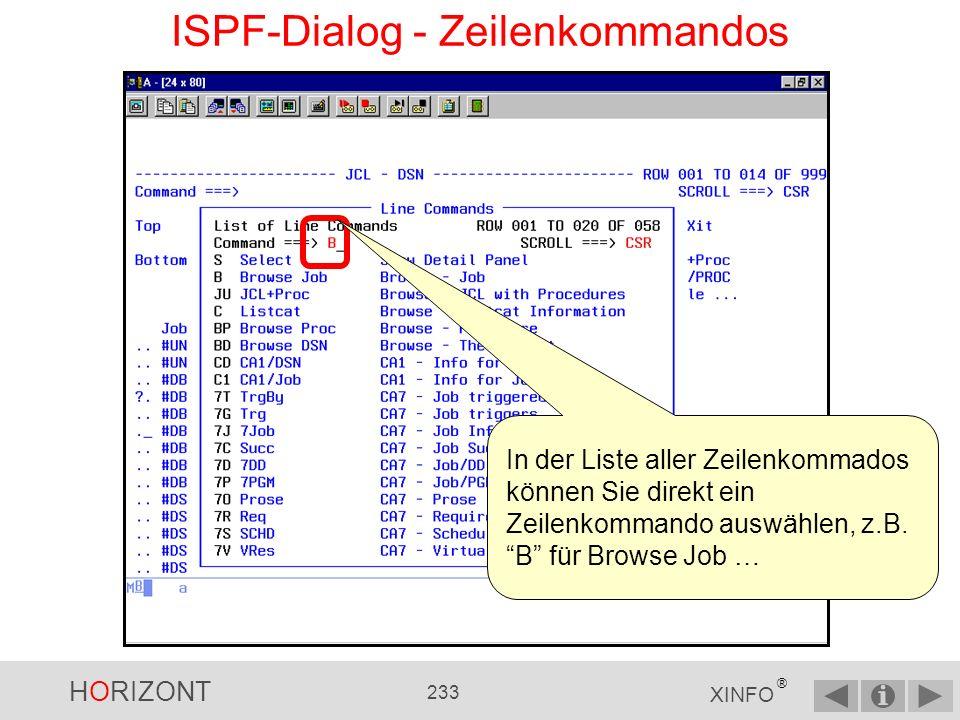 HORIZONT 232 XINFO ® ISPF-Dialog - Zeilenkommandos...