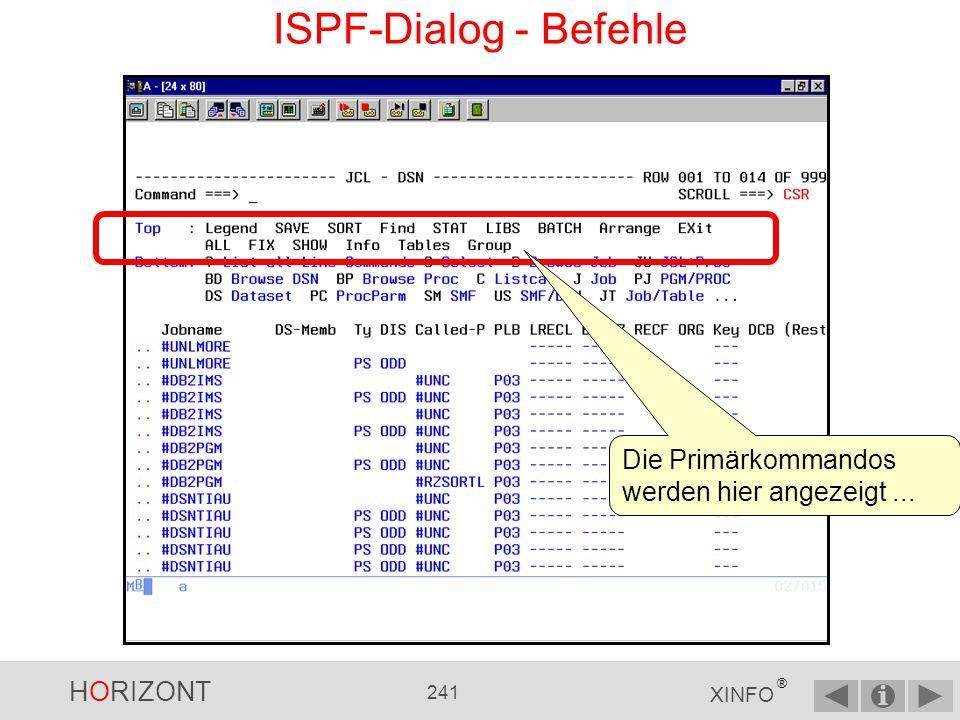 HORIZONT 240 XINFO ® Kommandos wie ARRANGE und FIX verändern das Aussehen der Panels mit den Ergebnisdaten.