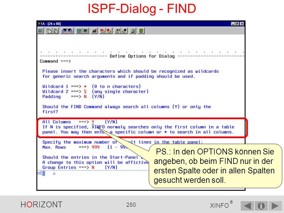 HORIZONT 249 XINFO ® ISPF-Dialog - FIND...bei FIND zusammen mit einer Spaltenüberschrift......