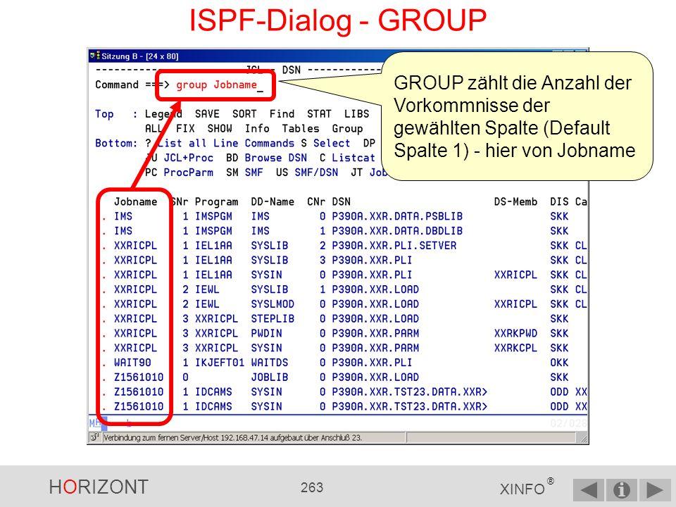 HORIZONT 262 XINFO ® ISPF-Dialog - STAT PS.: Statt dem Spaltennamen kann auch die Spaltennummer angegeben werden, wie übrigens überall im XINFO...