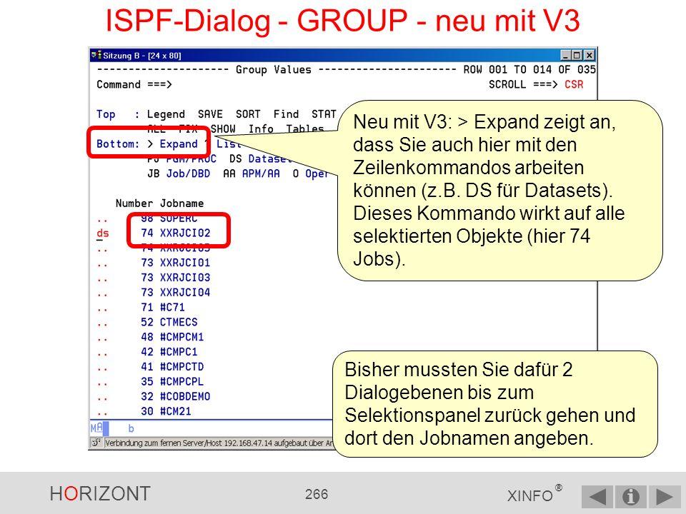 HORIZONT 265 XINFO ® ISPF-Dialog - GROUP 98 mal ist der Job SUPERC betroffen, 74 mal der Job XXRJCI02, …