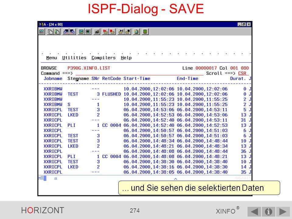 HORIZONT 273 XINFO ® ISPF-Dialog - SAVE...