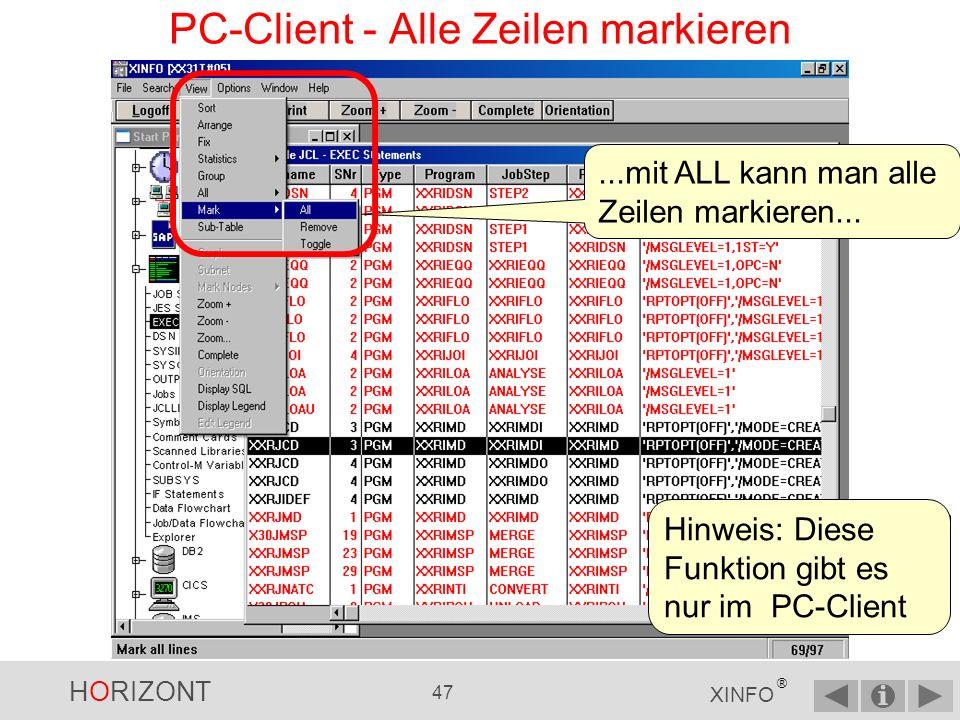 HORIZONT 46 XINFO ® PC-Client - TOGGLE Funktion Das Ergebnis nach TOGGLE Hinweis: Diese Funktion gibt es nur im PC-Client