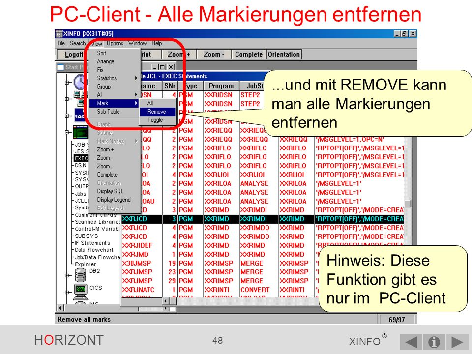 HORIZONT 47 XINFO ® PC-Client - Alle Zeilen markieren...mit ALL kann man alle Zeilen markieren...