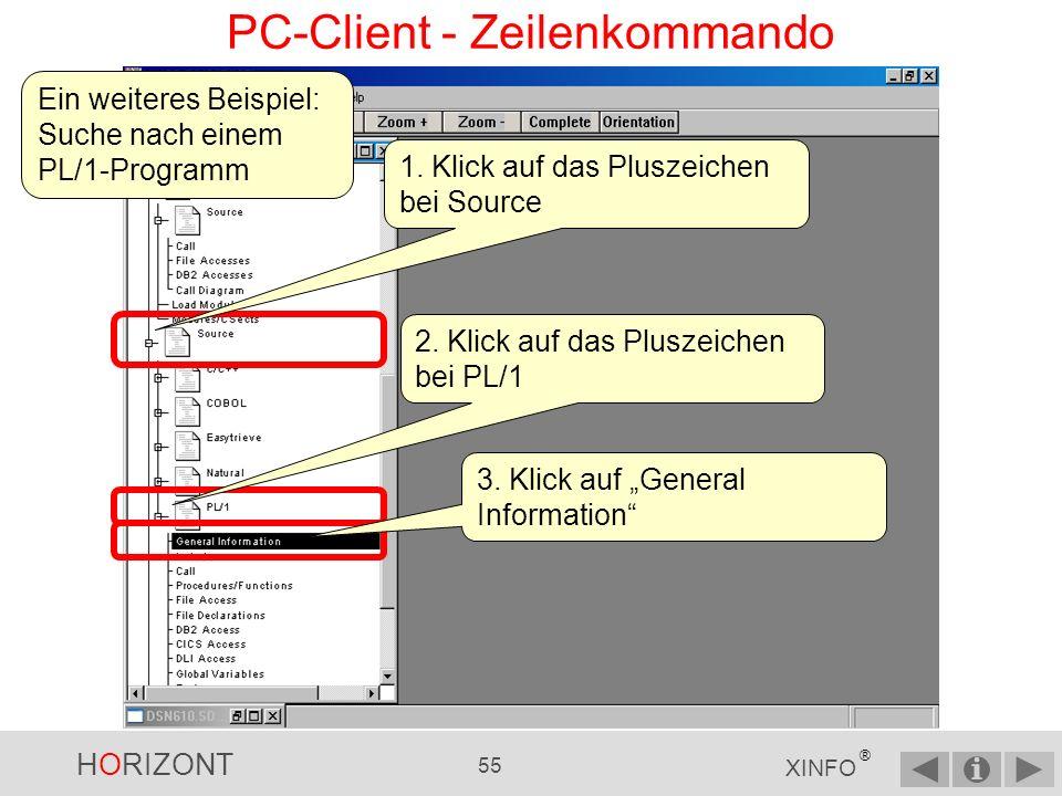 HORIZONT 54 XINFO ® Job Die XINFO-Zeilenkommandos sind Verbindungen zu anderen Daten, vergleichbar mit einem Hyperlink in Webseiten.