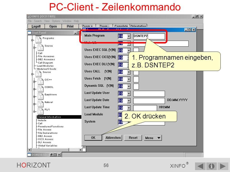 HORIZONT 55 XINFO ® PC-Client - Zeilenkommando Ein weiteres Beispiel: Suche nach einem PL/1-Programm 1.