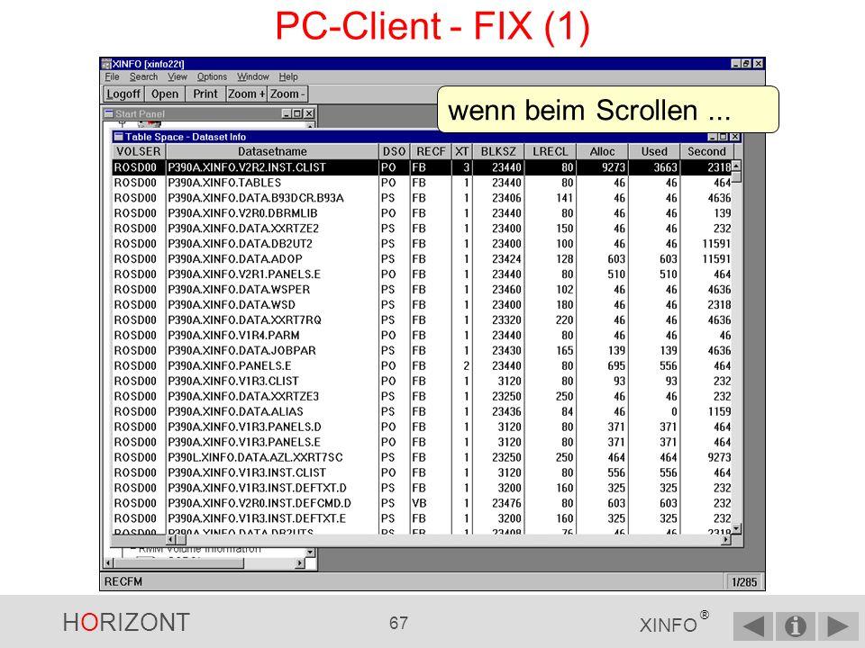 HORIZONT 66 XINFO ® PC-Client - ARRANGE Das Layout kann mit der ARRANGE-Funktion im Menü VIEW geändert werden.