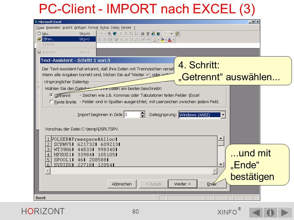 HORIZONT 79 XINFO ® PC-Client - IMPORT nach EXCEL (2) 3.
