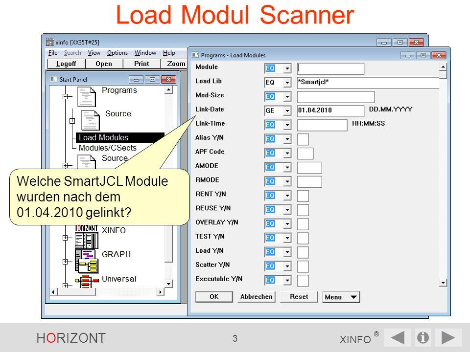 HORIZONT 3 XINFO ® Load Modul Scanner Welche SmartJCL Module wurden nach dem 01.04.2010 gelinkt
