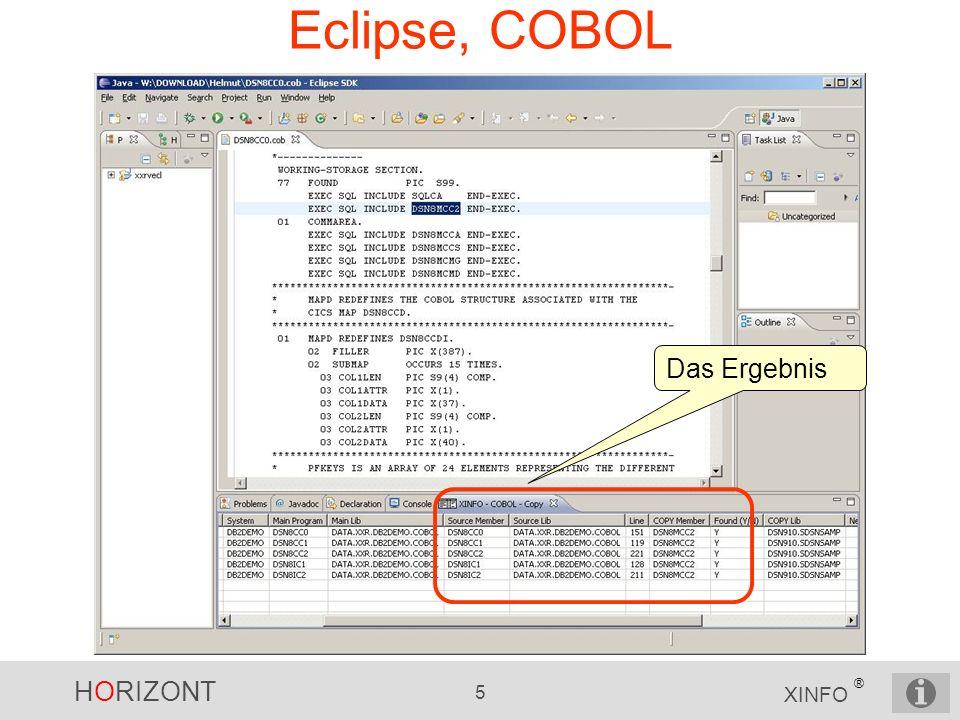 HORIZONT 5 XINFO ® Eclipse, COBOL Das Ergebnis