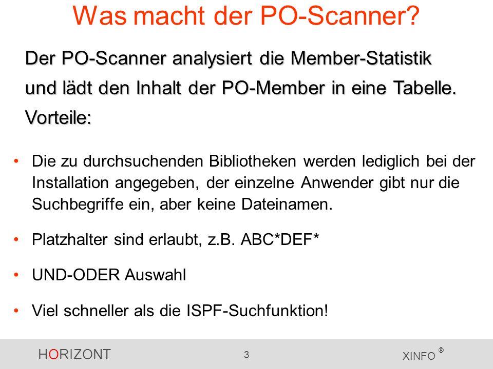 HORIZONT 3 XINFO ® Was macht der PO-Scanner.