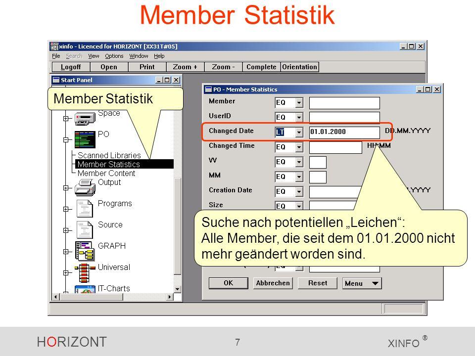 HORIZONT 7 XINFO ® Member Statistik Suche nach potentiellen Leichen: Alle Member, die seit dem 01.01.2000 nicht mehr geändert worden sind.