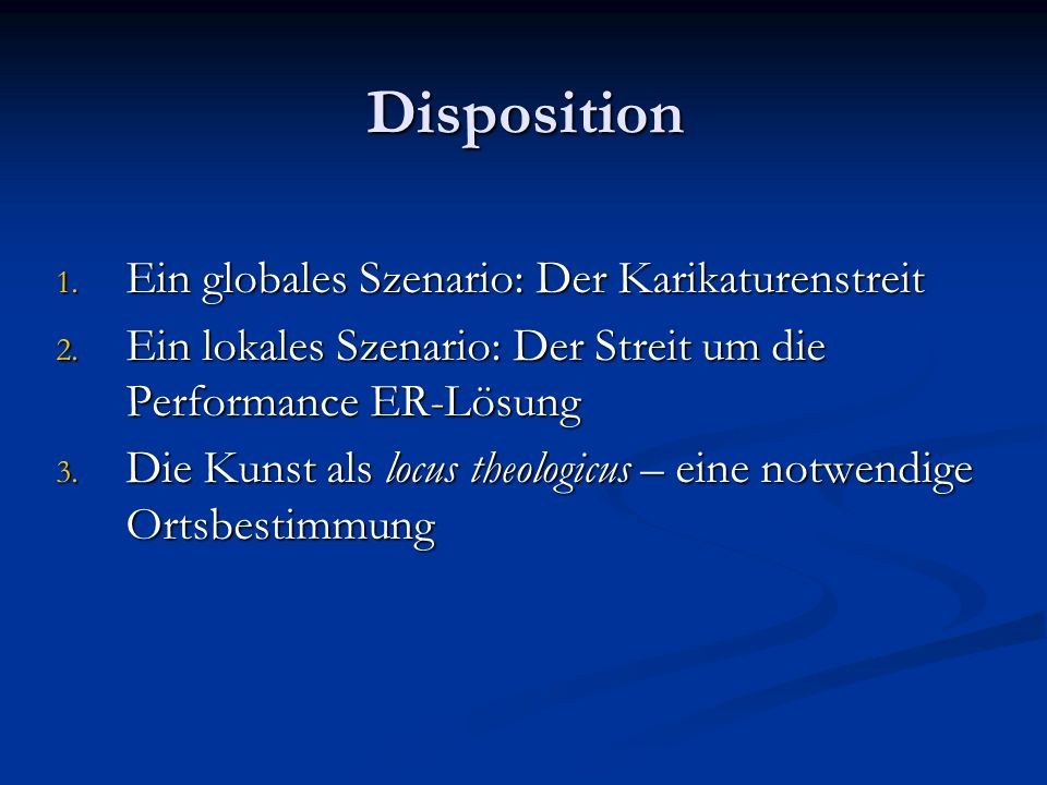 Disposition 1. Ein globales Szenario: Der Karikaturenstreit 2.