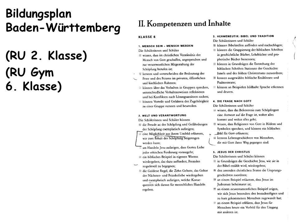 Bildungsplan Baden-Württemberg (RU 2. Klasse) (RU Gym 6. Klasse)