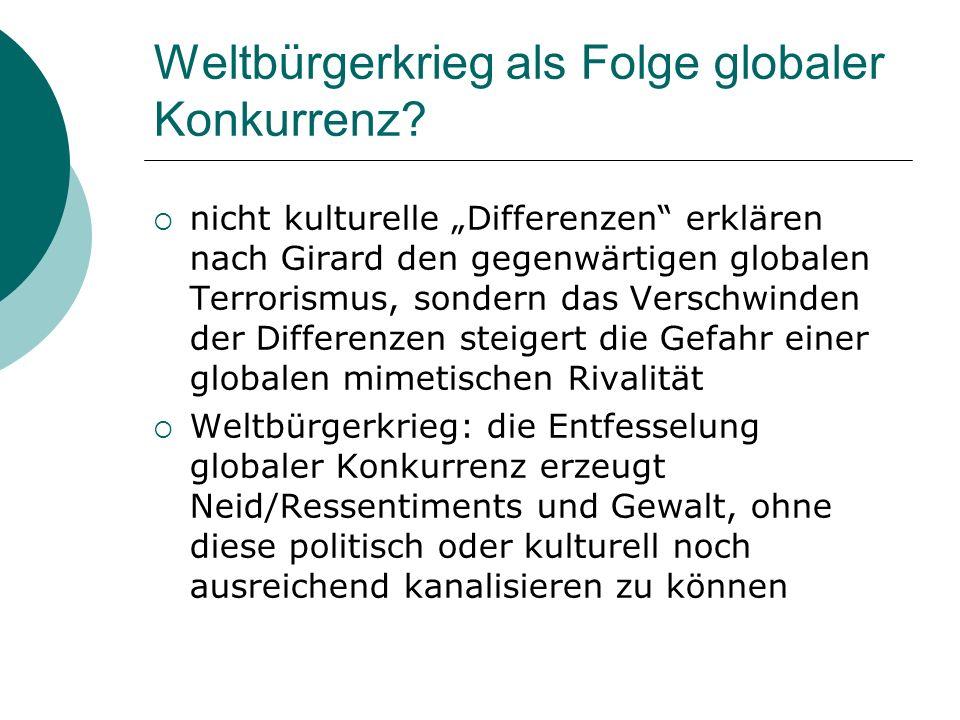 Weltbürgerkrieg als Folge globaler Konkurrenz.