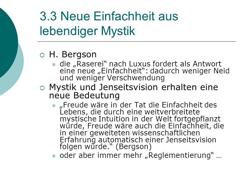 3.3 Neue Einfachheit aus lebendiger Mystik H.