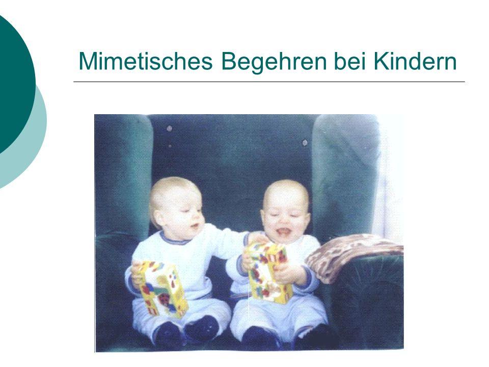 Mimetisches Begehren bei Kindern