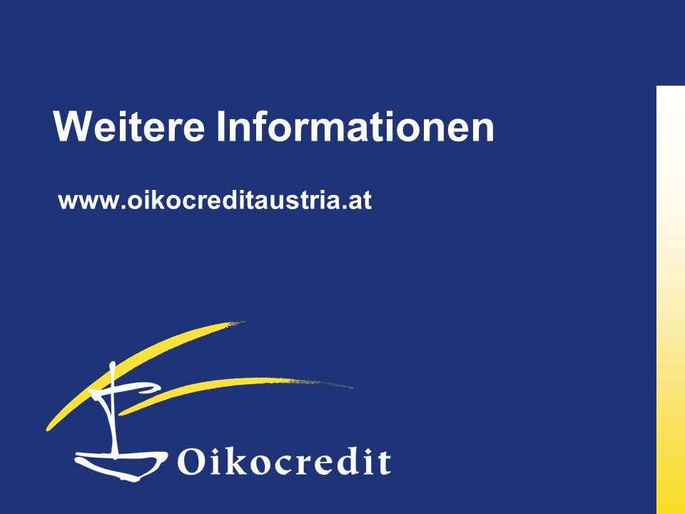 Weitere Informationen www.oikocreditaustria.at