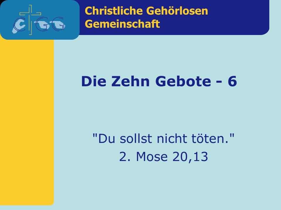 Christliche Gehörlosen Gemeinschaft Die Zehn Gebote - 6