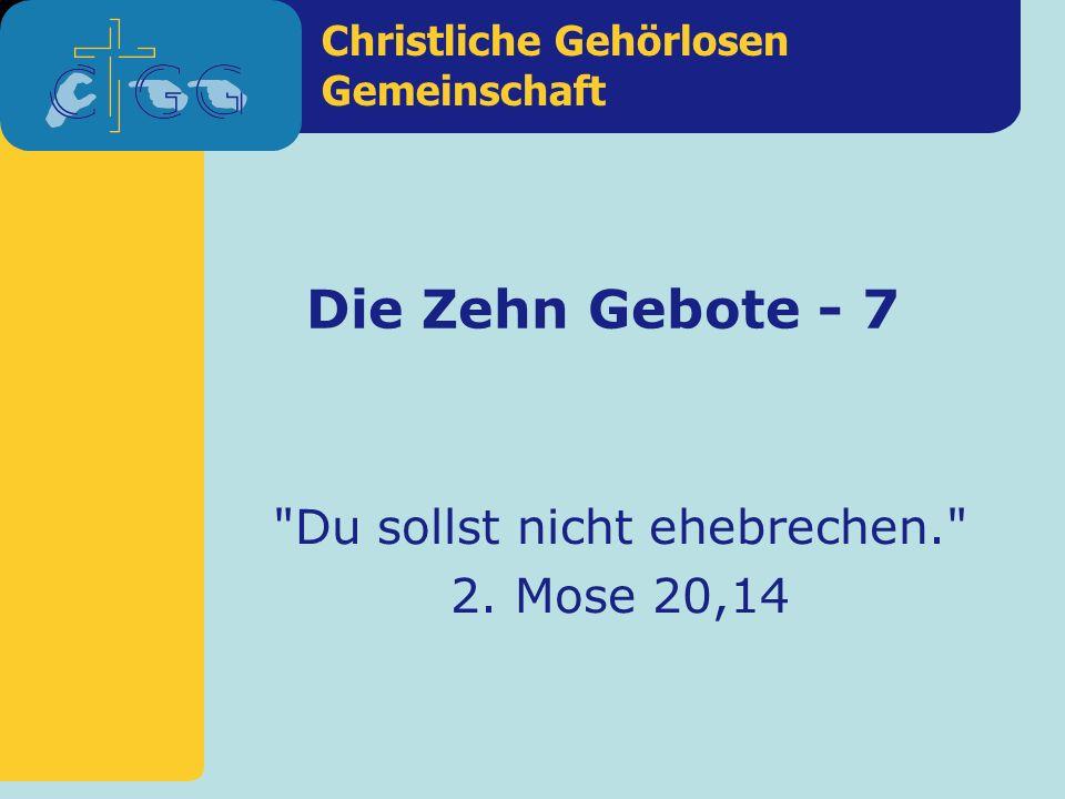 Christliche Gehörlosen Gemeinschaft Die Zehn Gebote - 7