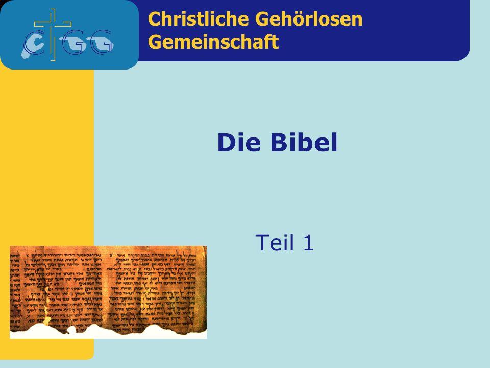 Christliche Gehörlosen Gemeinschaft Die Bibel Teil 1