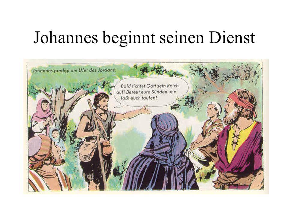 Was war der Dienst (die Aufgabe) von Johannes?.