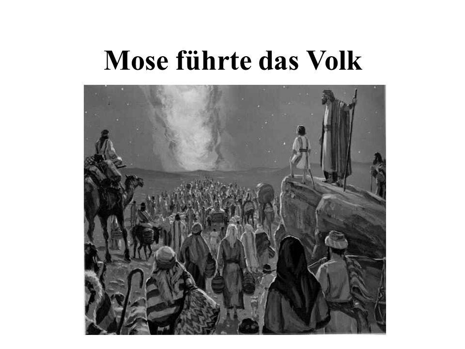Mose führte das Volk