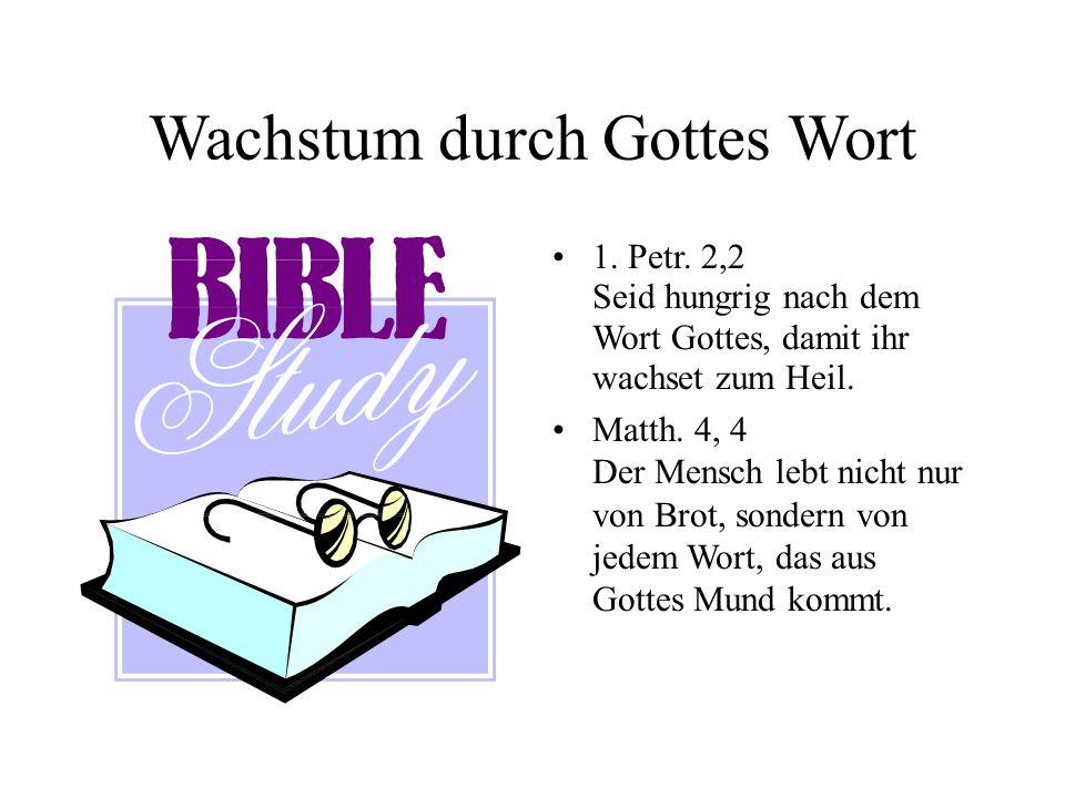 Wachstum durch Gottes Wort Gottes Wort aufnehmen im: - Gottesdienst - Hauskreis - Bibelschule - persönliches Bibel- studium ABER: Unser Herzens- boden muss gut sein...