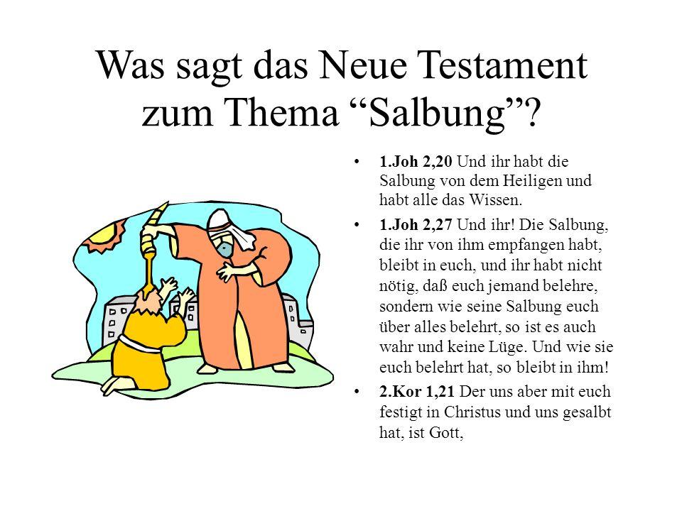 Öl ist in der Bibel oft ein Bild (Symbol) für den Heiligen Geist