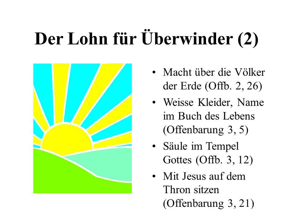 Der Lohn für Überwinder (2) Macht über die Völker der Erde (Offb.