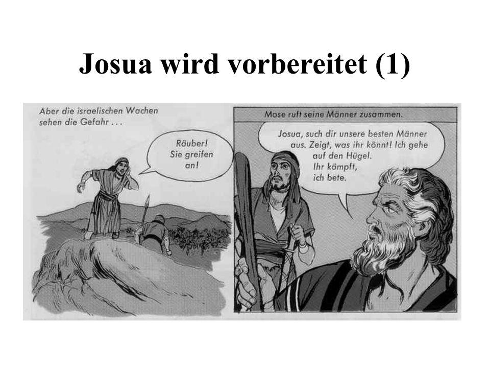 Josua wird vorbereitet (1)