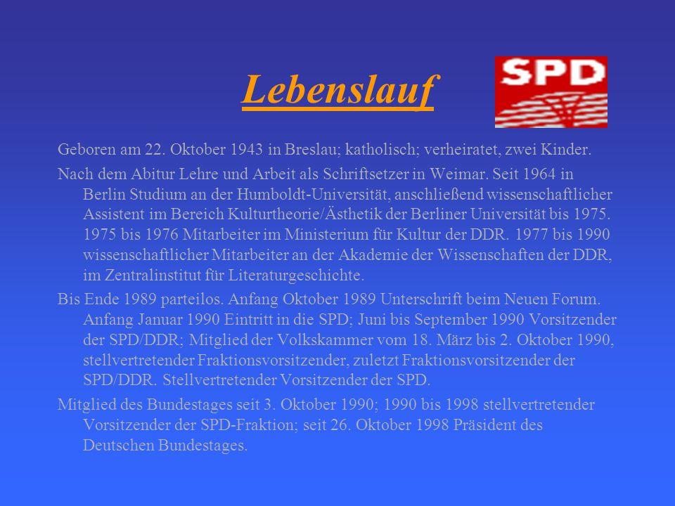 Bundestagspräsident Wolfgang Thierse Kulturwissenschaftler/Germanist, Präsident des Deutschen Bundestages Platz der Republik 11011 Berlin wolfgang.thi