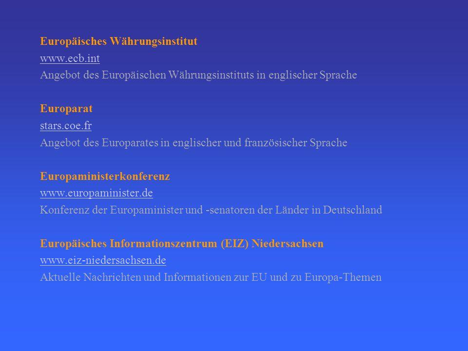 Rat der Europäischen Union ue.eu.int Angebot des Rates der Europäischen Union Europäischer Rechnungshof www.eca.eu.int Angebot des Europäischen Rechnu