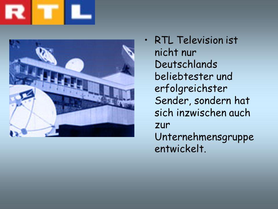 RTL TELEVISION Die Unternehmensgruppe RTL