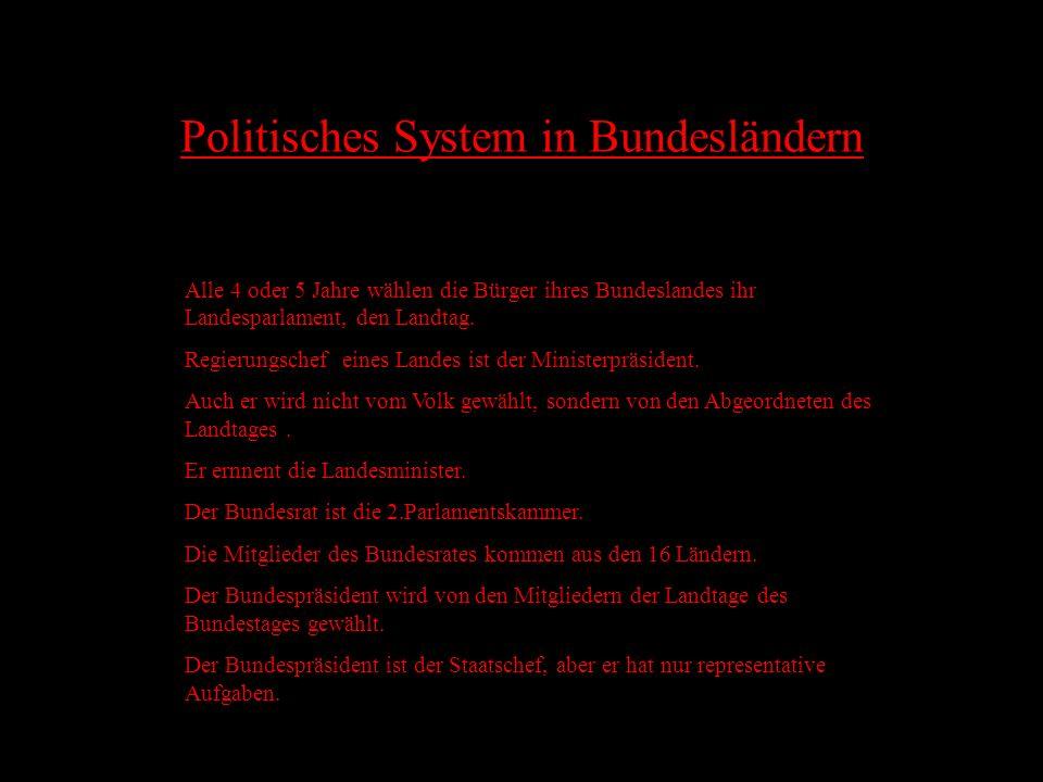 PO Politik in Deutschland lit Zuerst ein Paar Informationen über das politische System in Deutschland: In der BRD können alle Frauen und Männer, die ü